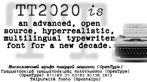 TT2020 — свободный шрифт пишущей машинки от Фредрика Брэннана