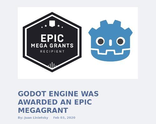 Godot Engine получила мегагрант от Epic Games.