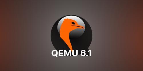 Выпуск эмулятора QEMU 6.1